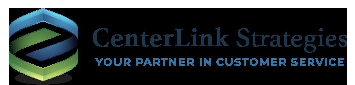 Centerlink Strategies LLC - Your partner in Customer Service